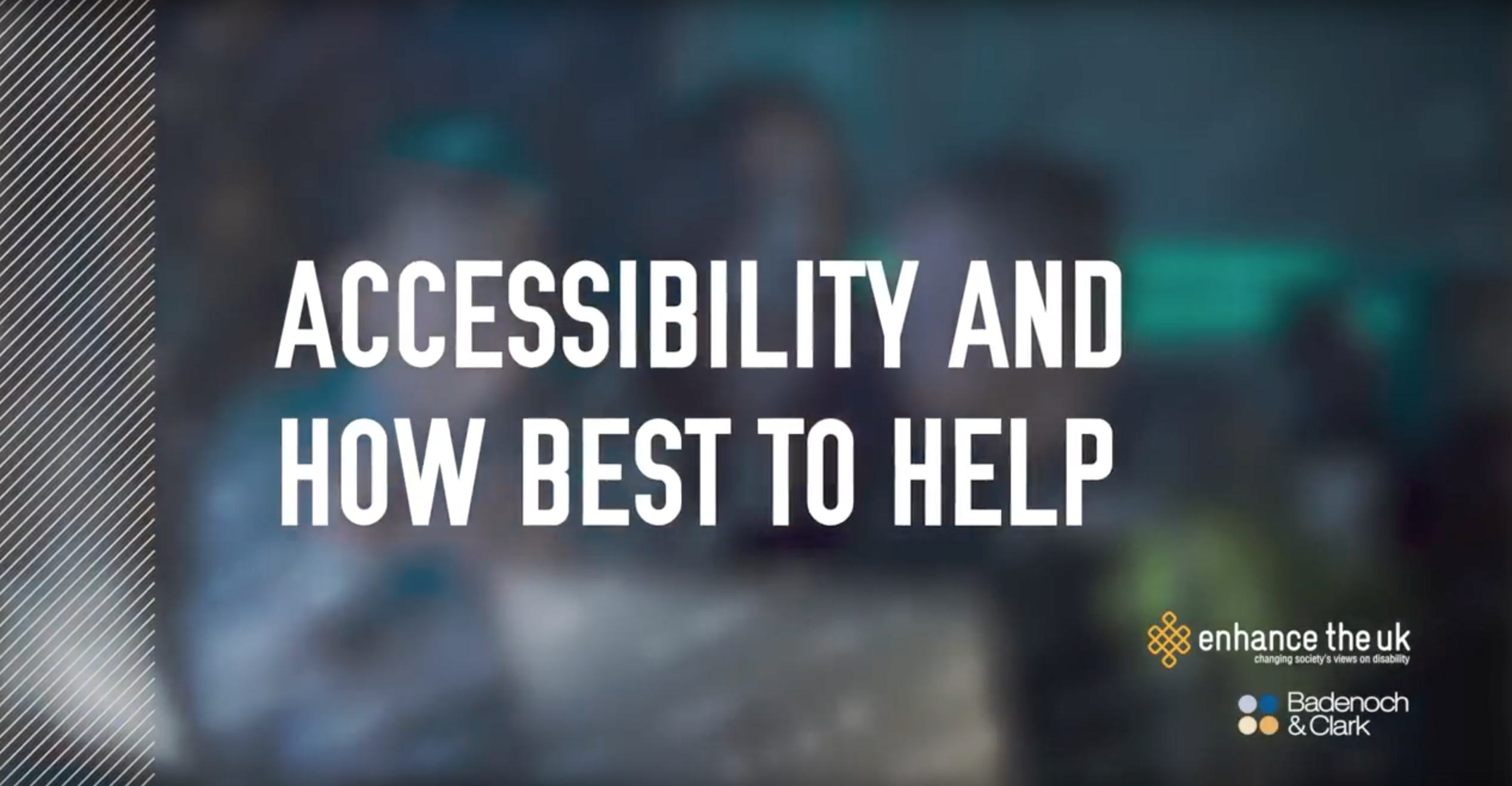 text reading 'Accessibility and how best to help'